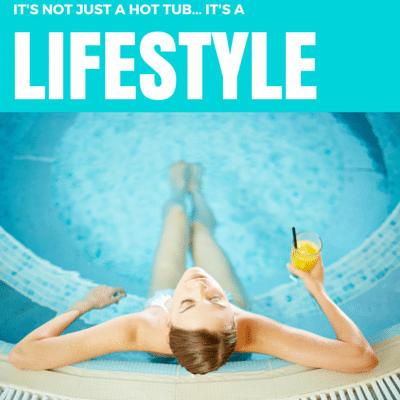 hot tub lifestyle